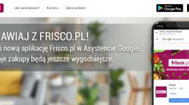 Nowa jakość w e-grocery. Zakupy na Frisco.pl z Asystentem Google
